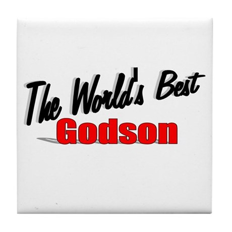 &quot;The World's Best Godson&quot; Tile Coaster