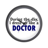 Dress Up Like A Doctor Wall Clock