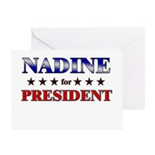 NADINE for president Greeting Card