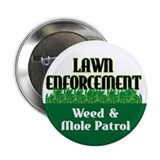 Lawn Enforcement Button