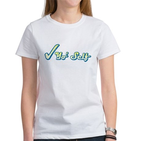 Check Yo' Self (Vintage) Womens T-Shirt