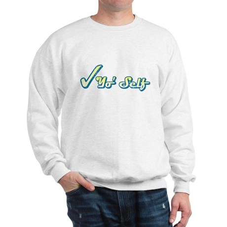 Check Yo' Self (Vintage) Sweatshirt