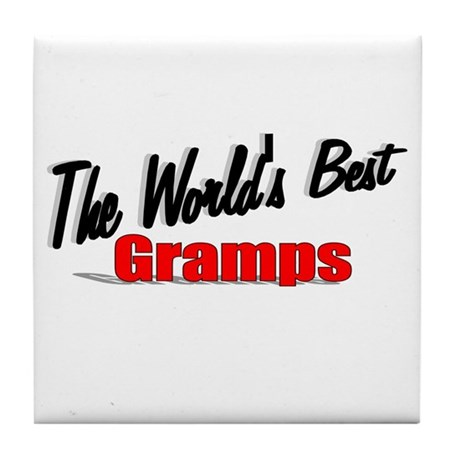 &quot;The World's Best Gramps&quot; Tile Coaster