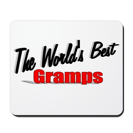 &quot;The World's Best Gramps&quot; Mousepad