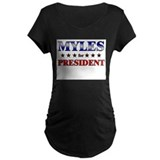 MYLES for president T-Shirt