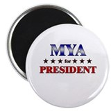 "MYA for president 2.25"" Magnet (10 pack)"