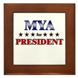 MYA for president Framed Tile