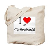 I Love My Orthodontist Tote Bag