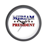 MIRIAM for president Wall Clock