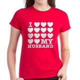 I Love My Husband Tee-Shirt