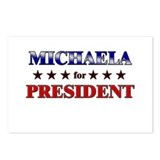 MICHAELA for president Postcards (Package of 8)