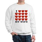 I Love My Wife Sweatshirt