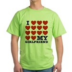 I Love My Girlfriend Green T-Shirt