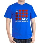 I Love My Girlfriend Dark T-Shirt