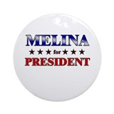 MELINA for president Ornament (Round)