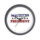 MAURICIO for president Wall Clock