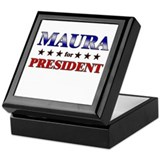 MAURA for president Keepsake Box