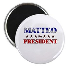 "MATTEO for president 2.25"" Magnet (10 pack)"