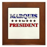 MARQUIS for president Framed Tile