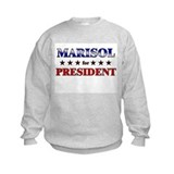 MARISOL for president Sweatshirt