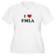 I Love FMLA T-Shirt
