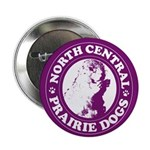 North Central Prairie Dogs Button