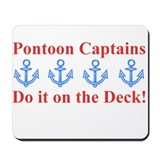 Pontoon Captains Mousepad