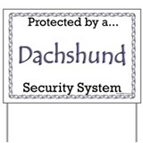 Dachshund Security  Yard Sign