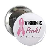 "Think Pink Breast Cancer 2.25"" Button"