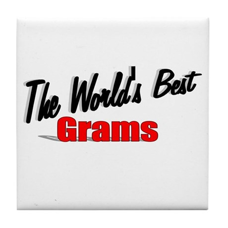 """The World's Best Grams"" Tile Coaster"