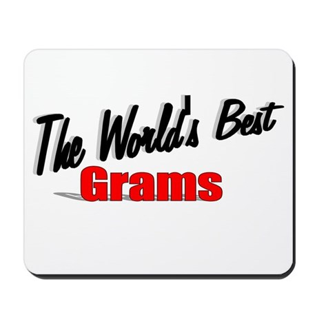 """The World's Best Grams"" Mousepad"