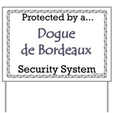 Dogue Security Yard Sign