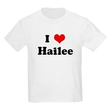 I Love Hailee T-Shirt