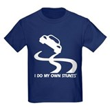 Race Car, I Do My Own Stunts T