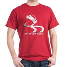 Race Car, I Do My Own Stunts T-Shirt