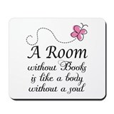 Room Without Books Slogan Mousepad
