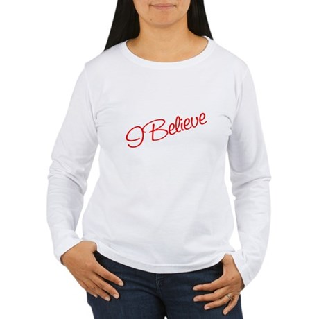 I believe Women's Long Sleeve T-Shirt