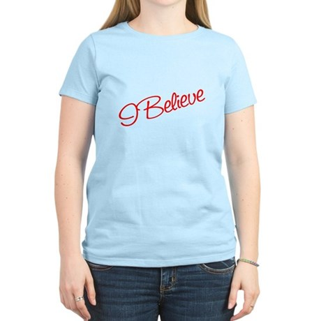 I believe Women's Light T-Shirt