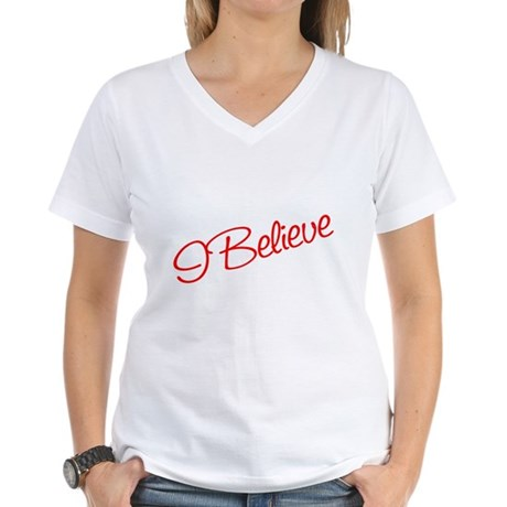 I believe Women's V-Neck T-Shirt