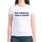 Does running late count as exercise? Jr. Ringer T-