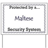 Maltese Security  Yard Sign