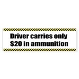 Driver Ammo Gun Rights Gun Control Bumper Sticker