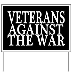 Veterans Against The War Yard Sign (black)