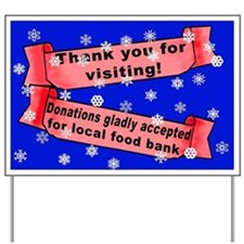 Thank you, donations accepted Holiday Yard Sign