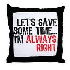 Save Time Throw Pillow
