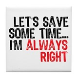 Save Time Tile Coaster