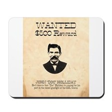 Doc Holliday Wanted Mousepad