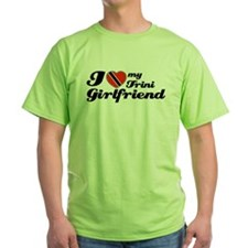 I love my Trini Girlfriend T-Shirt