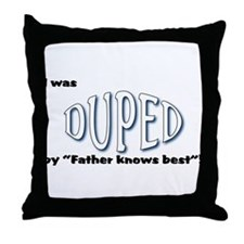 Duped Throw Pillow