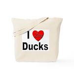 I Love Ducks for Duck Lovers Tote Bag